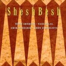 SheshBesh: Sheshbesh, CD
