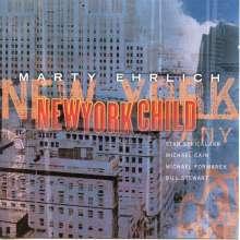 Marty Ehrlich (geb. 1955): New York Child, CD