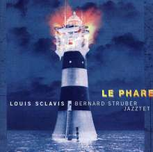 Louis Sclavis (geb. 1953): Le Phare, CD