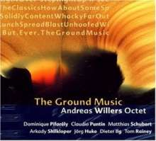 Andreas Willers (geb. 1957): Ground Music, CD