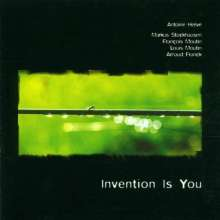 Antoine Herve & Marcus Stockhausen: Invention Is You, CD