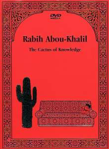 Rabih Abou-Khalil (geb. 1957): The Cactus Of Knowledge, DVD