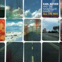 Karl Ratzer (geb. 1950): All The Way, CD