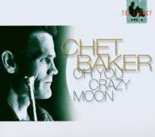 Chet Baker (1929-1988): The Legacy Vol. 4  - Oh You Crazy Moon, CD