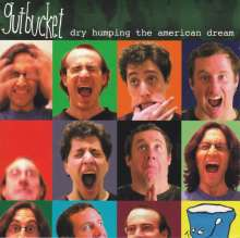 Gutbucket (Jazz): Dry Humping The American Dream, CD