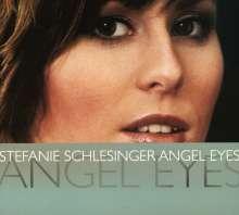 Stefanie Schlesinger (geb. 1977): Angel Eyes, CD