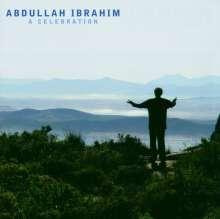Abdullah Ibrahim (Dollar Brand) (geb. 1934): A Celebration, CD