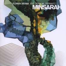 Florian Weber (geb. 1977): Minsarah, CD