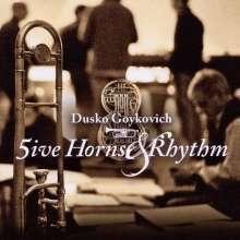 Dusko Goykovich (geb. 1931): Five Horns & Rhythm, CD