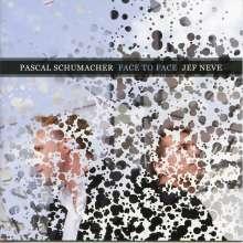 Pascal Schumacher & Jef Neve: Face To Face, CD