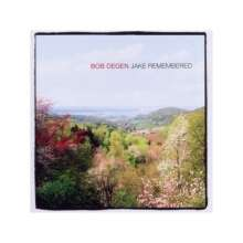 Bob Degen (geb. 1944): Jake Remembered, CD