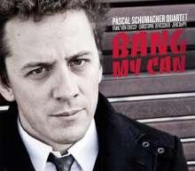 Pascal Schumacher (geb. 1979): Bang My Can, CD