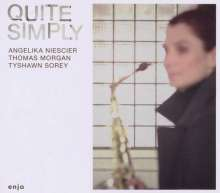 Angelika Niescier (geb. 1970): Quite Simply, CD