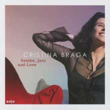 Cristina Braga: Samba, Jazz And Love, CD