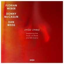 Florian Weber (geb. 1977): Criss Cross (Exploring Monk And Bill Evans), CD