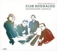 Andi Kissenbeck's Club Boogaloo: Monsoon Dance, CD