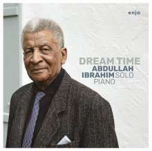 Abdullah Ibrahim (Dollar Brand) (geb. 1934): Dream Time, CD