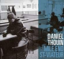 Thouin Daniel: Mile End - St-viateur, CD