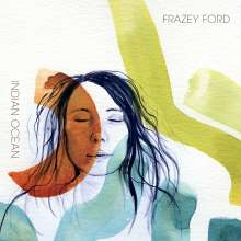 Frazey Ford: Indian Ocean, CD