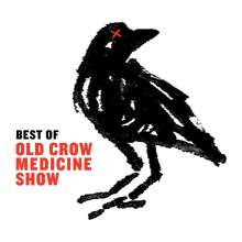 Old Crow Medicine Show: Best Of Old Crow Medicine Show, CD