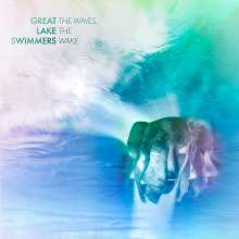 Great Lake Swimmers: The Waves, The Wake, CD