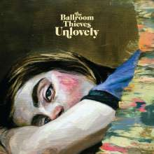The Ballroom Thieves: Unlovely, CD
