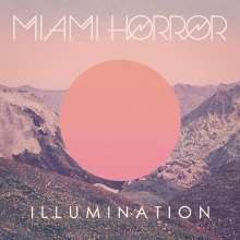 Miami Horror: Illumination (remastered), LP