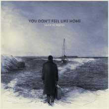Jack In Water: You Don't Feel Like Home, LP