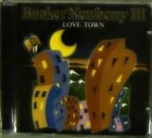 Booker Newberry III: Love Town, CD