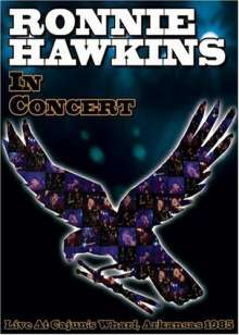 Ronnie Hawkins: In Concert Live In Arka, DVD