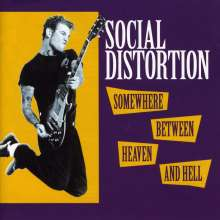 Social Distortion: Somewhere Between Heaven And Hell, CD