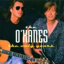 O'Kanes: Only Years, CD