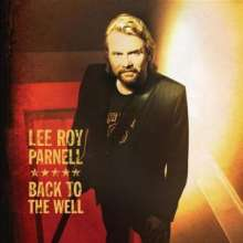 Lee Roy Parnell: Back To The Well, CD