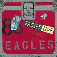 Eagles: Eagles Live, 2 CDs