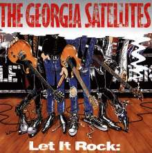 The Georgia Satellites: Let It Rock: The Best of the Georgia Satellites, CD
