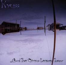 Kyuss: ...And The Circus Leaves Town, CD