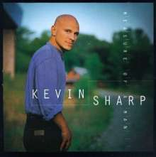 Kevin Sharp: Measure Of A Man, CD