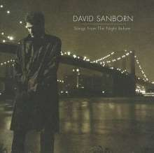 David Sanborn (geb. 1945): Songs From The Night Before, CD