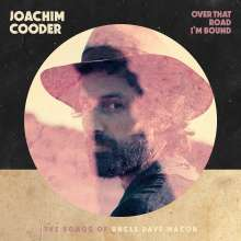 Joachim Cooder: Over That Road I'm Bound, CD