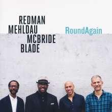 Joshua Redman, Brad Mehldau, Christian McBride & Brian Blade: RoundAgain, CD