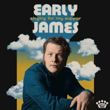 Early James: Singing For My Supper, 2 LPs