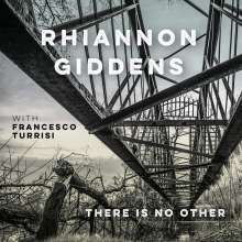 Rhiannon Giddens & Francesco Turrisi: There Is No Other, CD