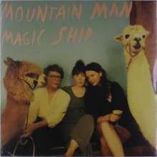 Mountain Man: Magic Ship, LP
