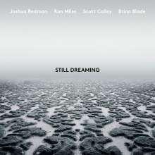 Joshua Redman, Ron Miles, Scott Cooley & Brian Blade: Still Dreaming, LP