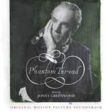 Filmmusik: Phantom Thread (DT: Der seidene Faden), CD