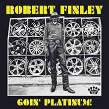 Robert Finley: Goin' Platinum!, CD
