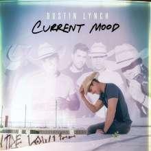 Dustin Lynch: Current Mood, CD