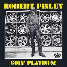 Robert Finley: Goin' Platinum!, LP