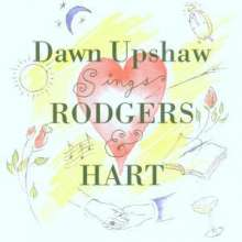 Dawn Upshaw sings Rodgers & Hart, CD