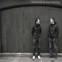 Chris Thile & Brad Mehldau: Chris Thile & Brad Mehldau, 2 CDs
